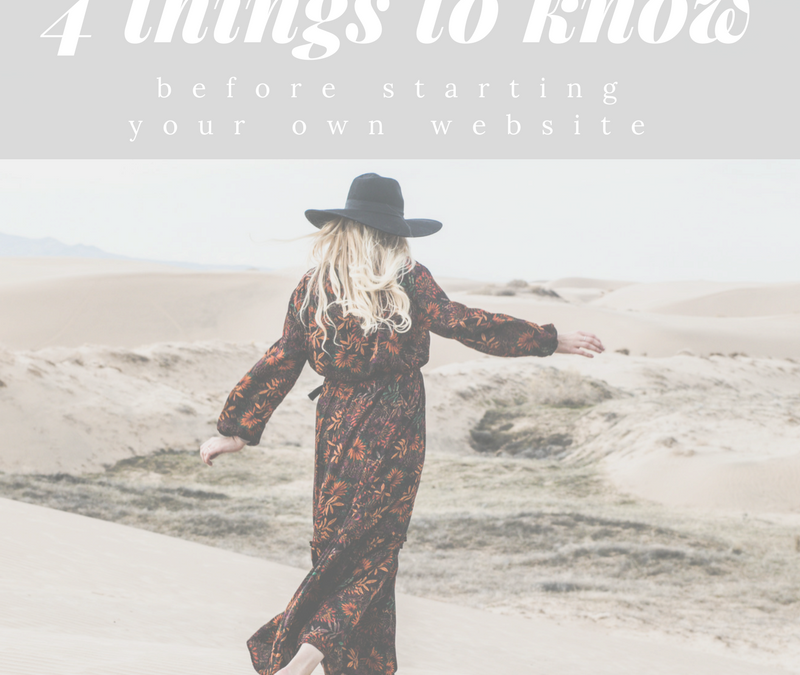 Four Things to Know Before Starting Your Own Website