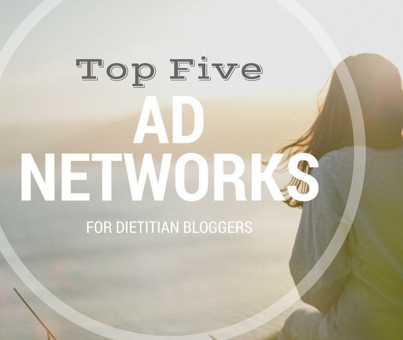 Top Five Ad Networks for Dietitian Bloggers
