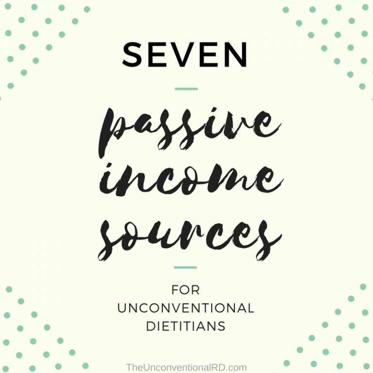 Seven Passive Income Sources for Dietitians