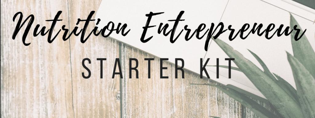 Nutrition Entrepreneur Starter Kit
