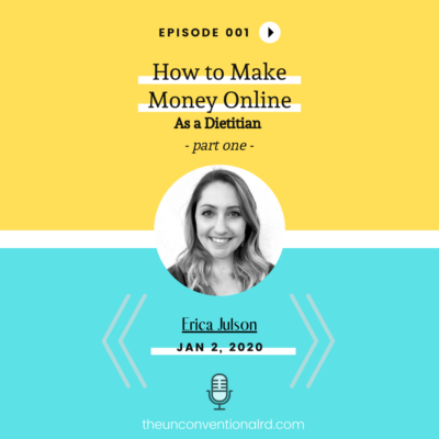 #001: 6 Ways to Make Money Online As A Dietitian (Part One)