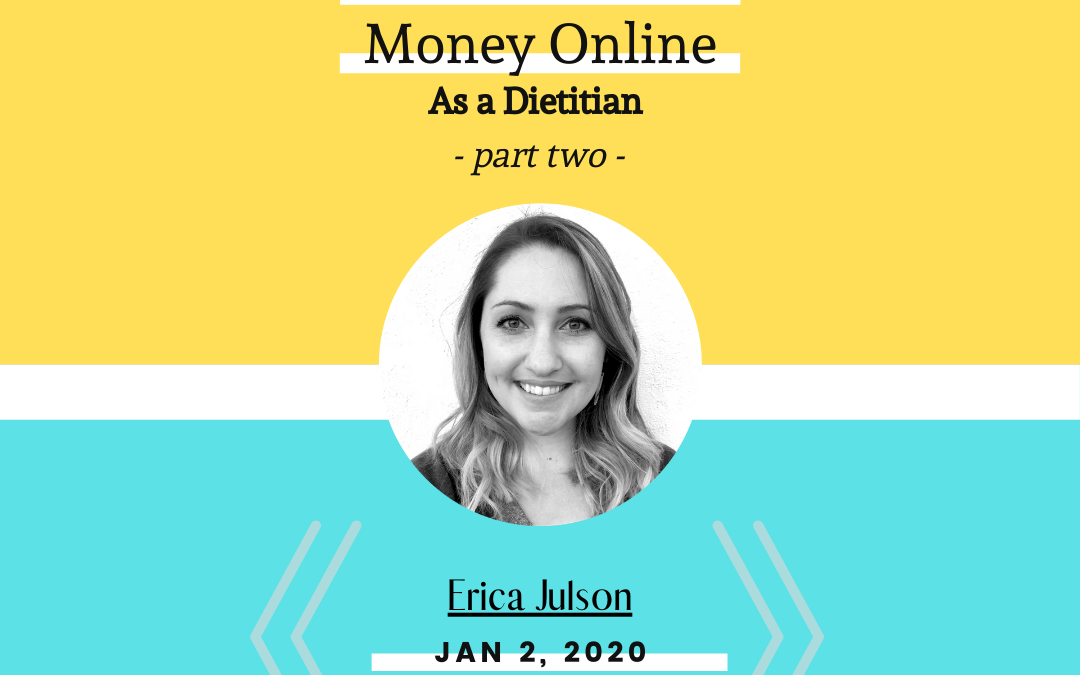 #002: 6 Ways to Make Money Online as a Dietitian (Part Two)