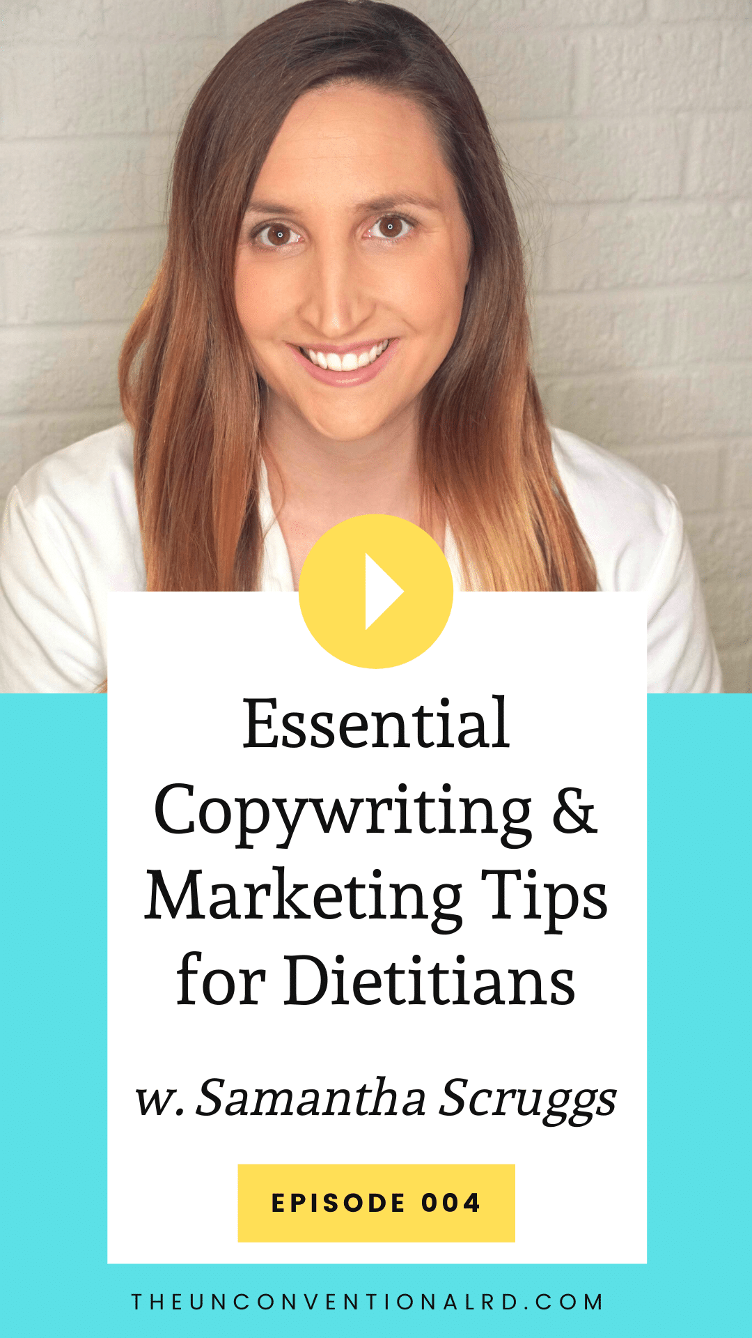TURD004 Copywriting & Marketing Tips for Dietitians with Samantha Scruggs