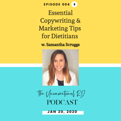 #004: Essential Copywriting & Marketing Tips for Dietitians with Samantha Scruggs