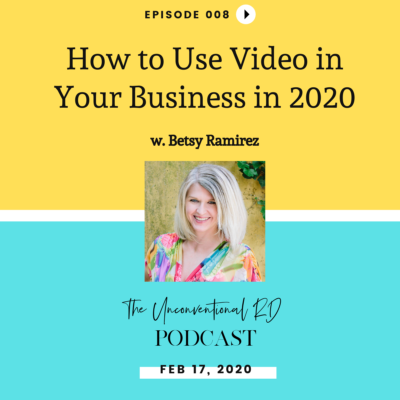 #008: How to Use Video in Your Business in 2020 with Betsy Ramirez