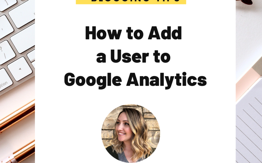 How to Add a User to Google Analytics - The Unconventional RD