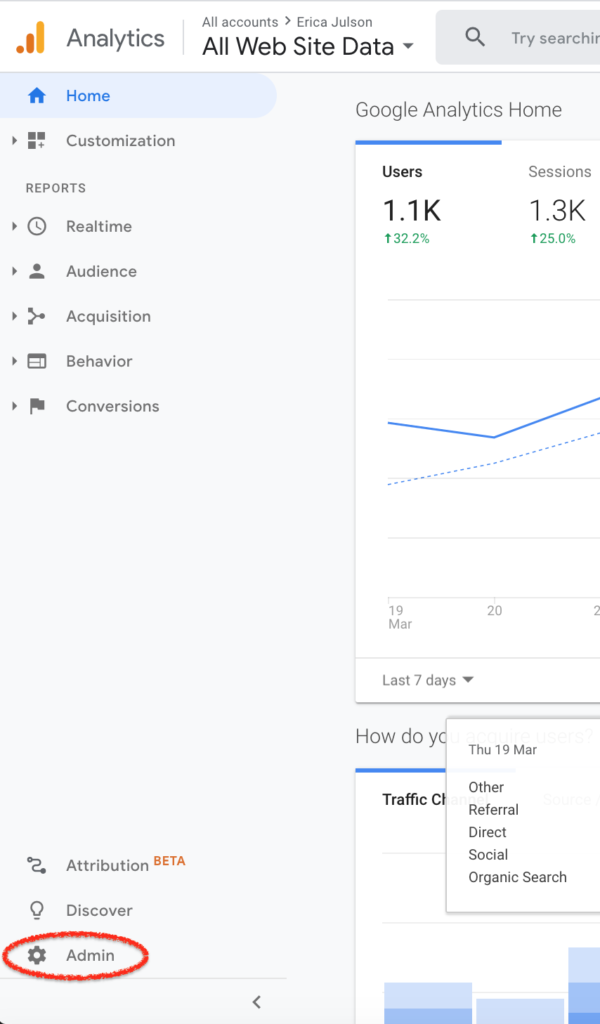 Go to the Admin section of Google Analytics on the bottom left of the screen