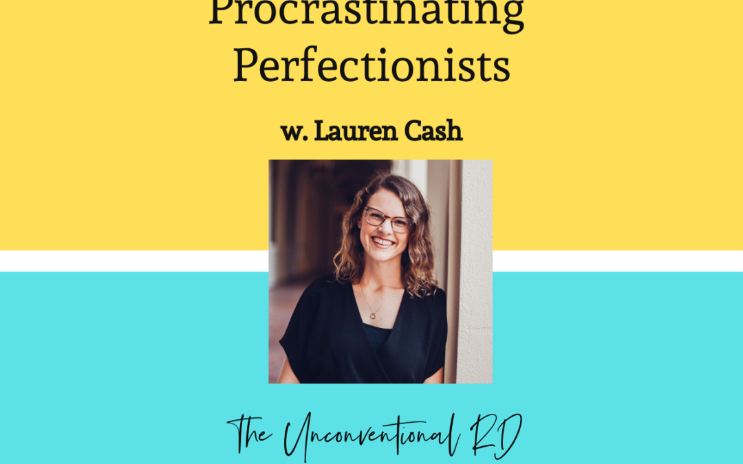 TURD010 Mindset Shifts for Procrastinating Perfectionsts with Lauren Cash