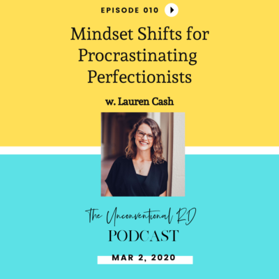 #010: Mindset Shifts for Procrastinating Perfectionists with Lauren Cash