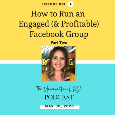 #013: How to Run an Engaged (& Profitable) Facebook Group – Part Two