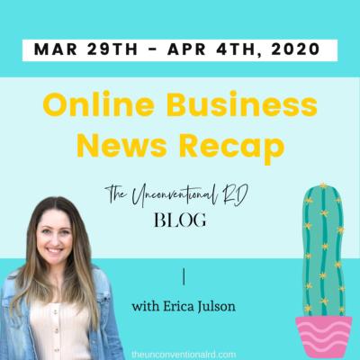 Online Business News Recap: March 29th – April 4th, 2020