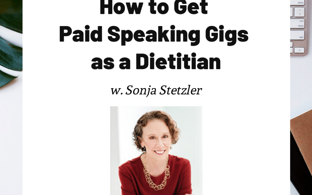 TURD024 How to Get Paid Speaking Gigs as a Dietitian - Sonja Stetzler