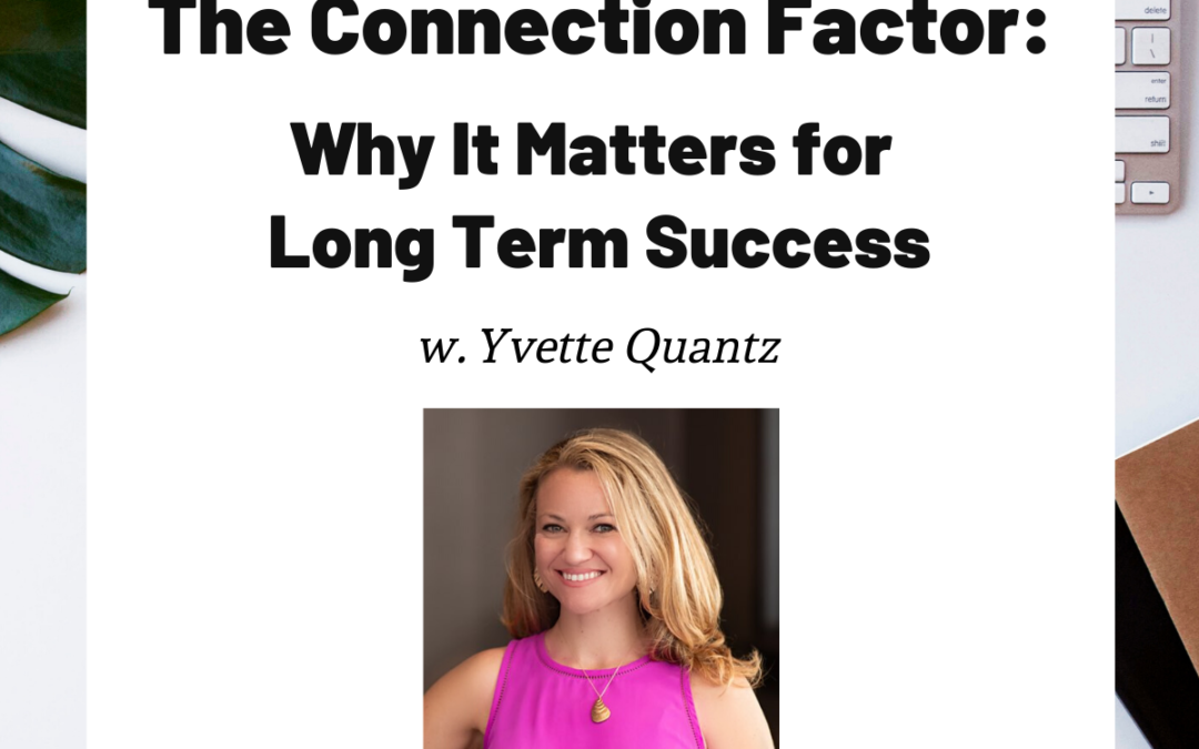 TURD025 The Connection Factor - Yvette Quantz