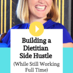 Episode 027 Building a Dietitian Side Hustle with Katie Dodd