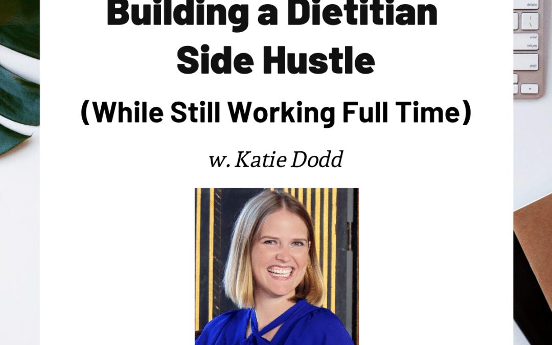 TURD027 Building a Dietitian Side Hustle - Katie Dodd