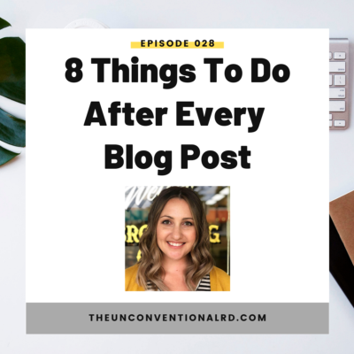 #28: 8 Things To Do After Every Blog Post
