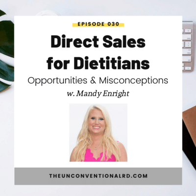 #30: Direct Sales for Dietitians – Opportunities and Misconceptions