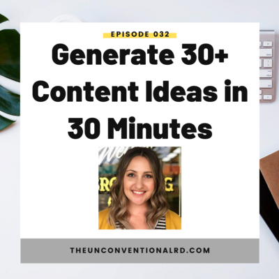 #32: Generate 30+ Content Ideas in 30 Minutes