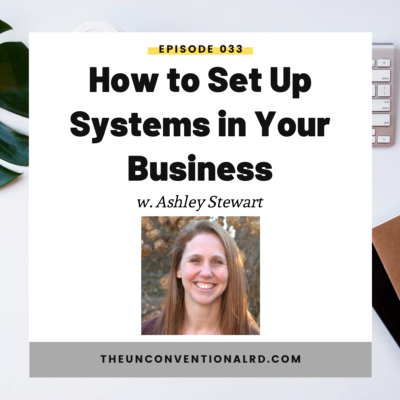 #033: How to Set Up Systems in Your Business with Ashley Stewart