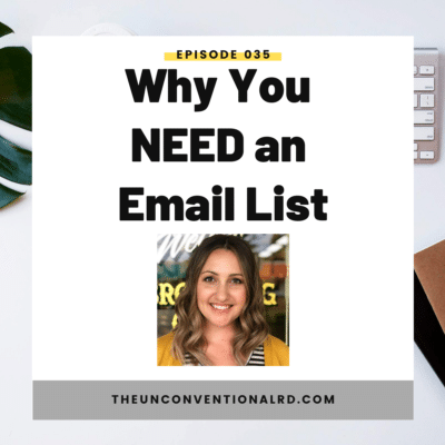 #035: Why You NEED an Email List