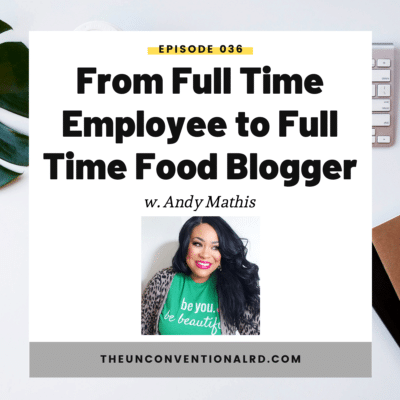 #036: From Full Time Employee to Full Time Food Blogger