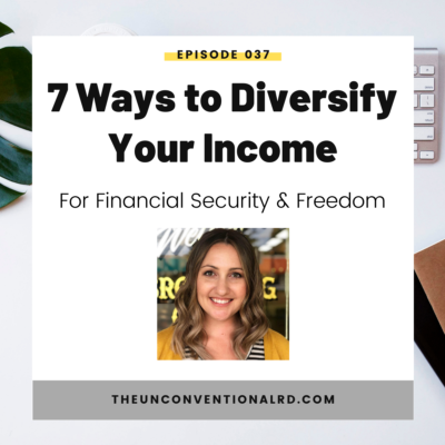 #037: 7 Ways to Diversify Your Income for Financial Security and Freedom