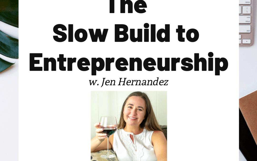 TURD039 The Slow Build to Entrepreneurship - Jen Hernandez