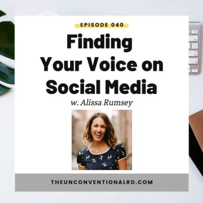 #040: Finding Your Voice on Social Media with Alissa Rumsey