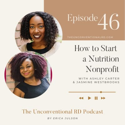#046: How to Start a Nutrition Nonprofit with Ashley Carter and Jasmine Westbrooks