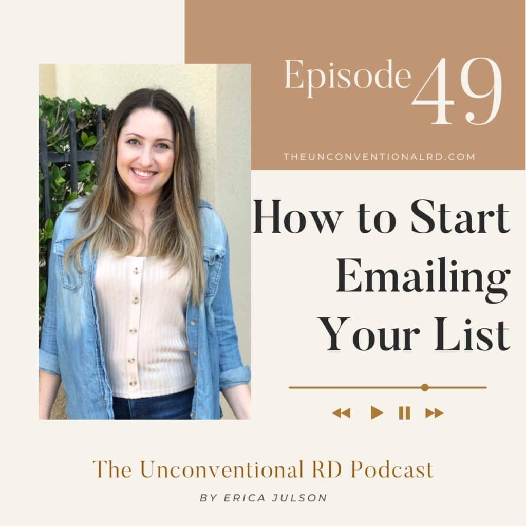 The Unconventional RD Podcast Episode 049 - How to Start Emailing Your List