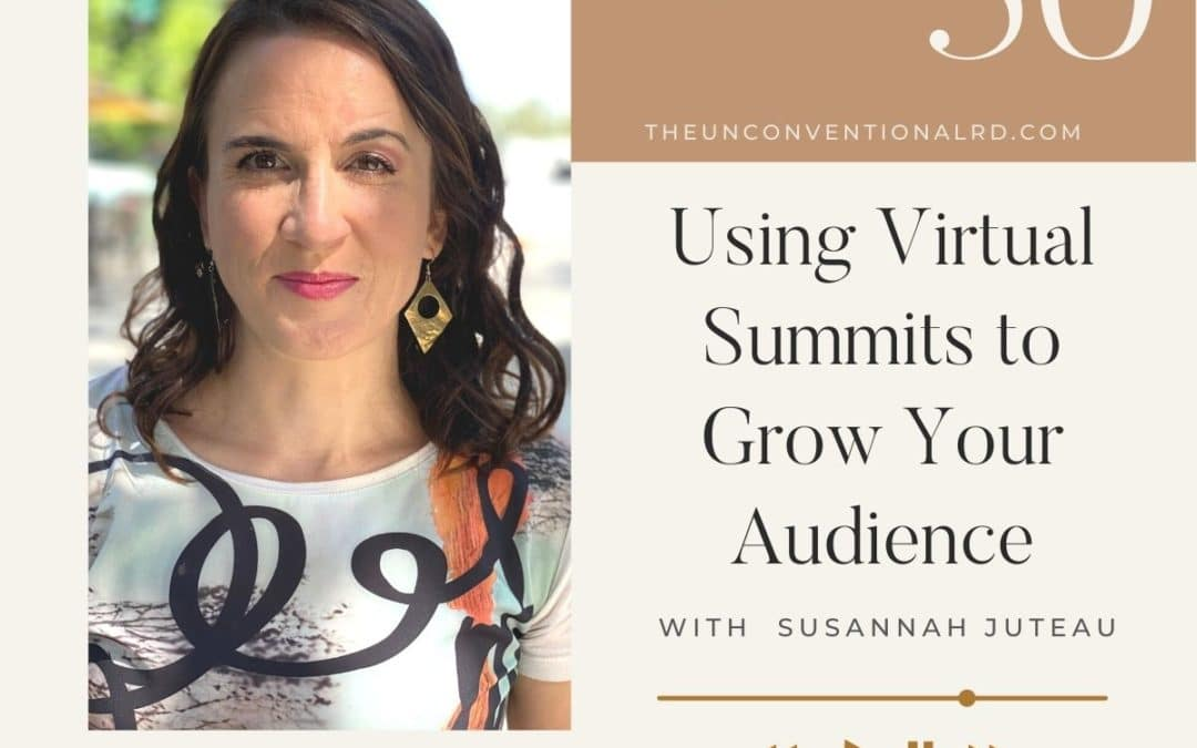 The-Unconventional-RD-Podcast-Episode-050-Using-Virtual-Summits-to-Grow-Your-Audience