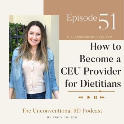 #051: How to Become a CEU Provider for Dietitians