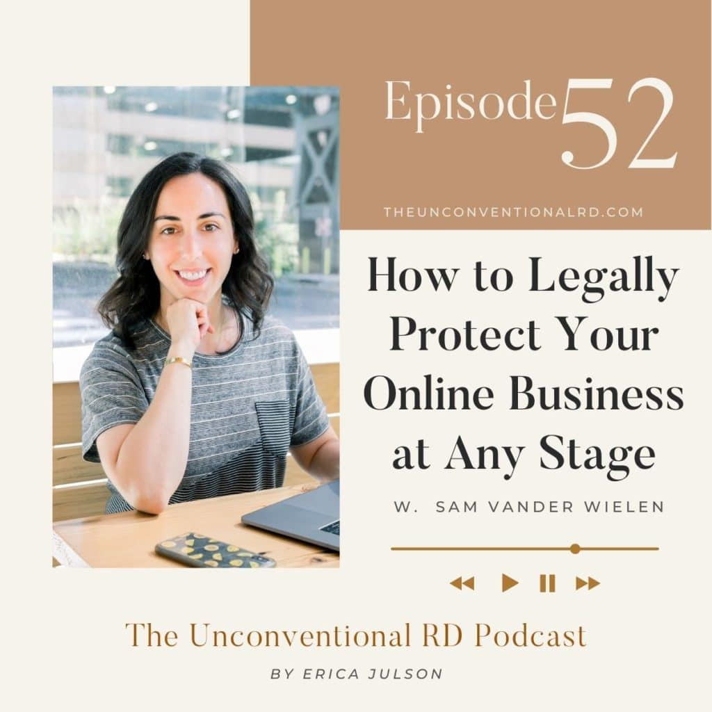 The Unconventional RD Podcast Episode 52 - How to Legally Protect Your Online Business at Any Stage with Sam Vander Wielen