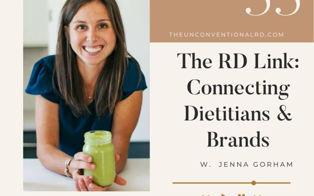 The-Unconventional-RD-Podcast-Episode-055-The-RD-Link-Connecting-Dietitians-and-Brands