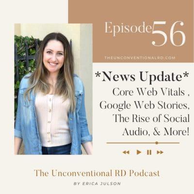 #056: News – Core Web Vitals Updates, Google Web Stories, The Rise of Social Audio, & More!