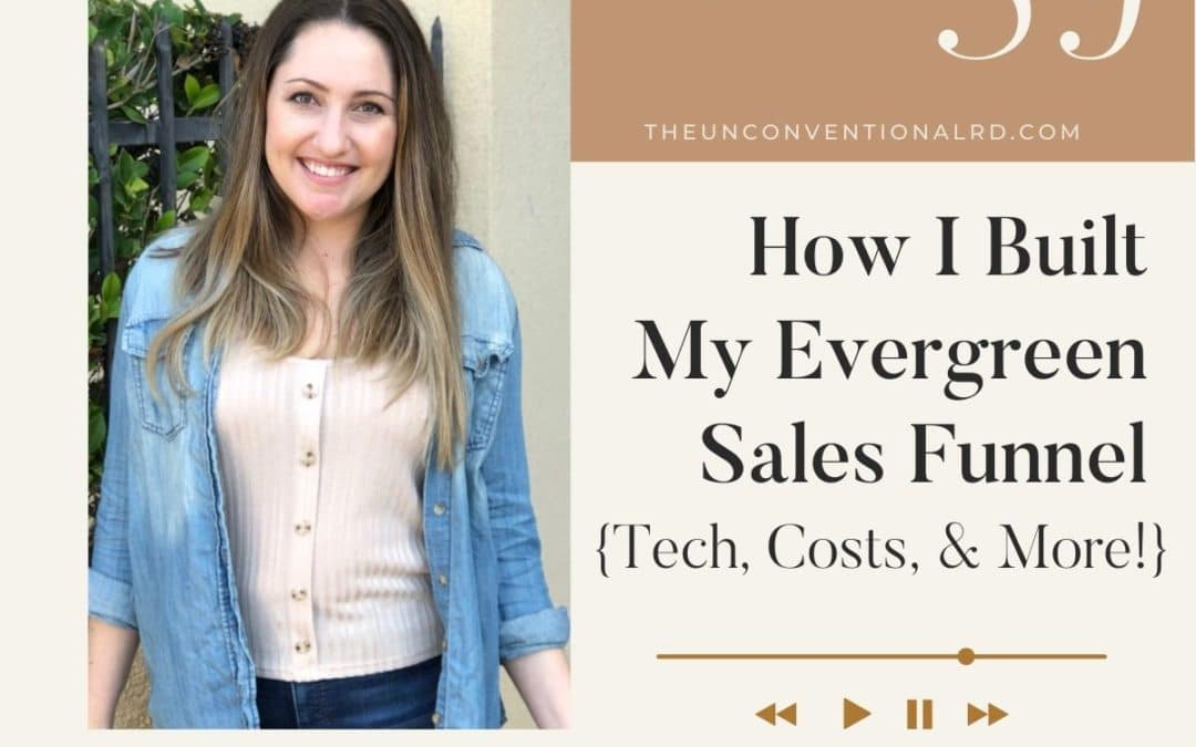 The Unconventional RD Podcast Covert Art - How I Built My Evergreen Sales Funnel