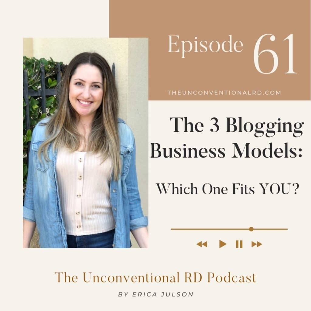 The Unconventional RD Podcast Episode 61 - The 3 Blogging Business Models: Which One Fits YOU?