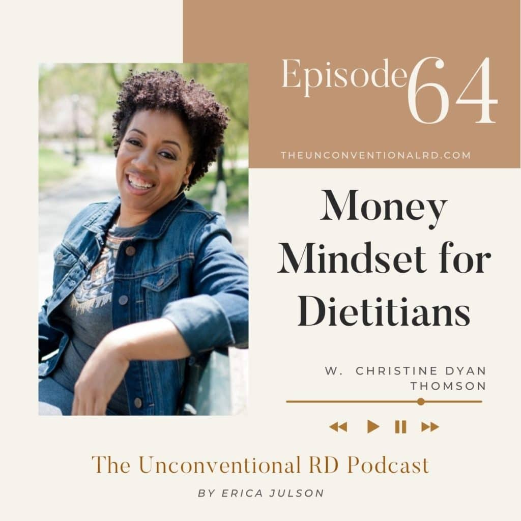 Money Mindset for Dietitians with Christine Dyan Thomson Episode 64