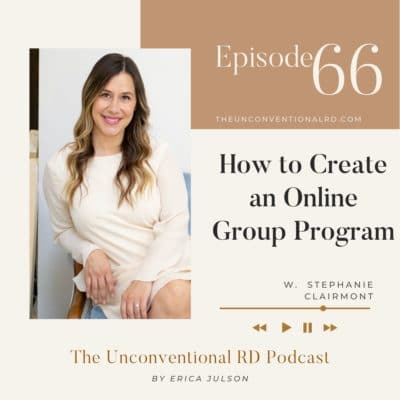 #66: How to Create an Online Group Program with Stephanie Clairmont